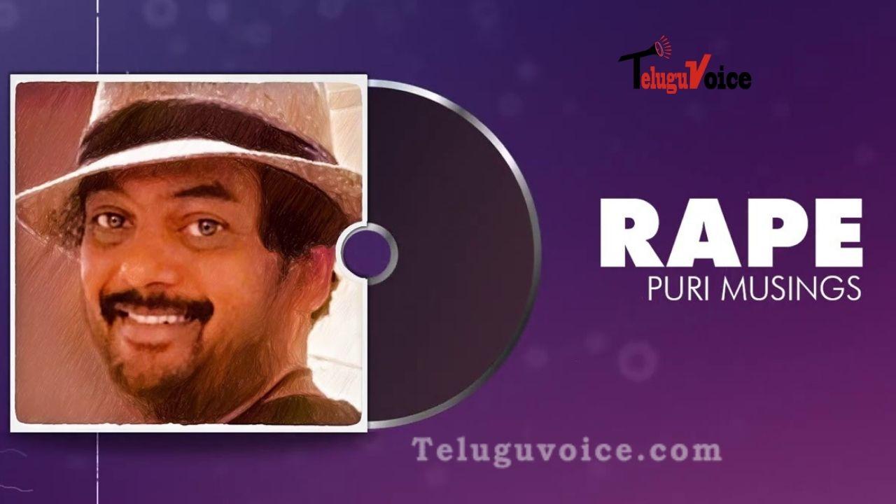 Puri Jagannadh's Musings: Rape  teluguvoice