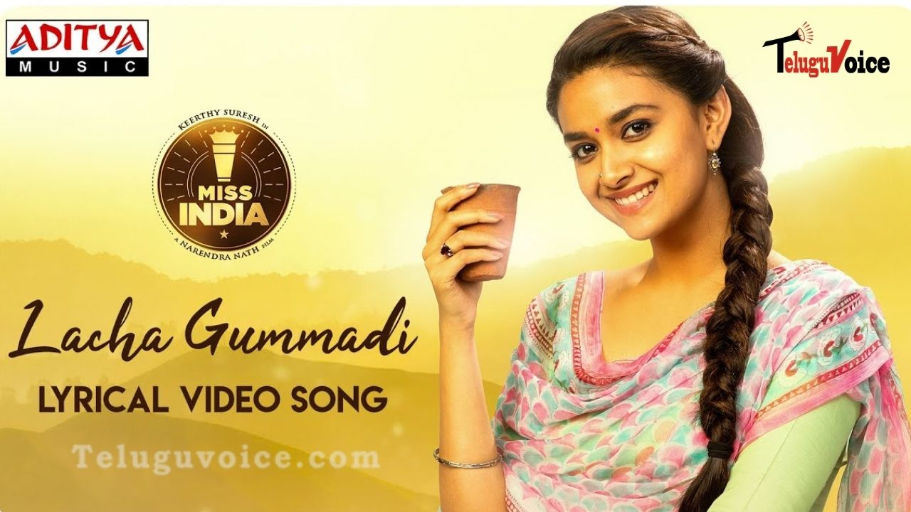 'Lacha Gummadi' Song From Miss India! teluguvoice